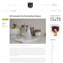 DIY Lavender Tea Tree Surface Cleaner