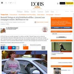 Renault Twingo et #LaVéritéSurLesFilles : (encore) une campagne sexiste. Bad ...