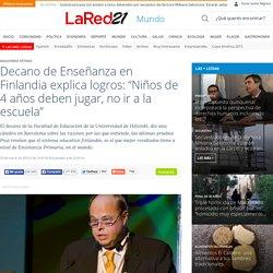 """Decano Jari Lavonen: """"Niños de 4 años deben jugar, no ir a la escuela"""" - Noticias Uruguay LARED21"""