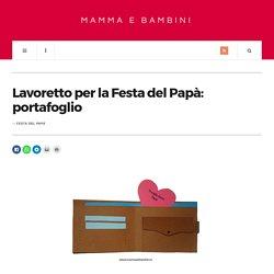 Lavoretto per la Festa del Papà: portafoglio - Mamma e Bambini