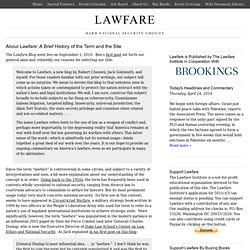 About Lawfare: A Brief History of the Term and the Site