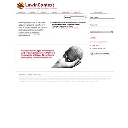 homepage - online legal information and training from specialists at Baker & McKenzie. LawInContext Helpdesk login.