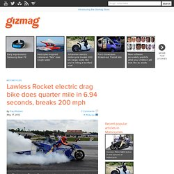 Lawless Rocket electric drag bike does quarter mile in 6.94 seconds, breaks 200 mph speed barrier