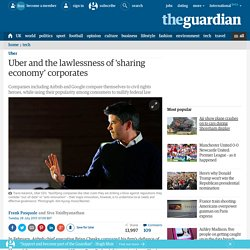 Uber and the lawlessness of 'sharing economy' corporates