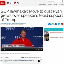 GOP lawmaker: Move to oust Ryan grows over speaker's tepid support of Trump