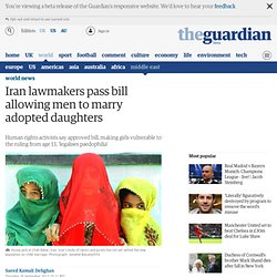 Iran lawmakers pass bill allowing men to marry adopted daughters
