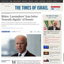Biden: Lawmakers' Iran letter 'beneath dignity' of Senate