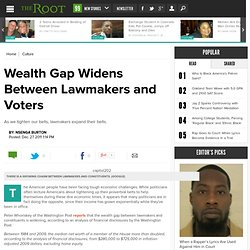 Wealth Gap Widening Between Lawmakers and Constituents