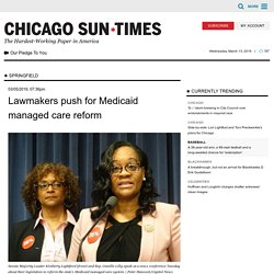 3/5: Lawmakers push for Medicaid managed care reform