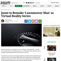 """Lawnmower Man"" Is Being Turned Into a Virtual Reality Series"