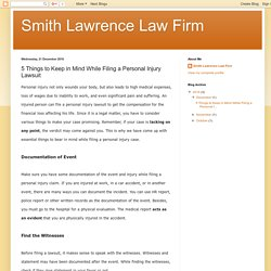 Smith Lawrence Law Firm: 5 Things to Keep in Mind While Filing a Personal Injury Lawsuit