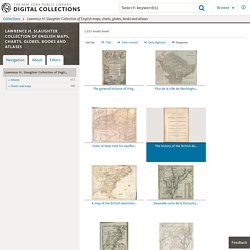 Lawrence H. Slaughter Collection of English maps, charts, globes, books and atlases
