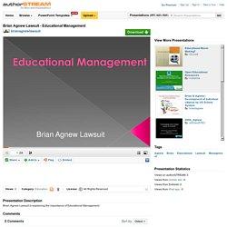 Brian Agnew Lawsuit - Educational Management