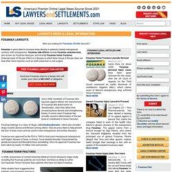 Lawsuit: Fosamax Side Effects - Fosamax and Femur Fractures, Fosamax Femur Lawsuit