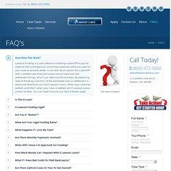 FAQ's - Lawsuit Funding & Settlement Loan - Answers by E Lawsuit Loans