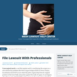 File Lawsuit With Professionals
