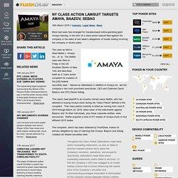 NY Class Action Lawsuit Targets Amaya, Baazov, Sebag - Flushdraw.net
