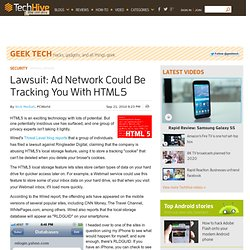 Lawsuit: Ad Network Could Be Tracking You With HTML5