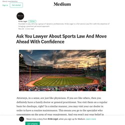 Ask You Lawyer About Sports Law And Move Ahead With Confidence