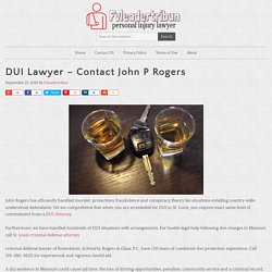 DUI Lawyer – Contact John P Rogers