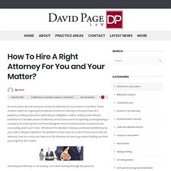Choose Right Attorney in Jerusalem - David Page Law