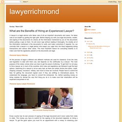 What are the Benefits of Hiring an Experienced Lawyer?- Injury Lawyer