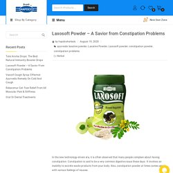 Laxosoft Powder - A Savior from Constipation Problems