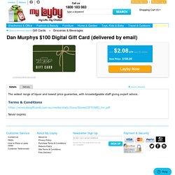 Layby Dan Murphys $100 Digital Gift Card