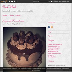 Layer cake Kinder bueno - Cook'Hind