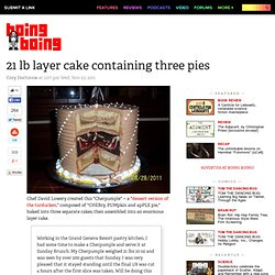 21 lb layer cake containing three pies