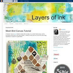 Layers of ink: Mesh Bird Canvas Tutorial