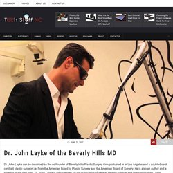 Dr. John Layke,A Professional Plastic Surgeon In Beverly Hills
