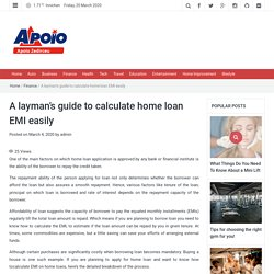 A layman's guide to calculate home loan EMI easily