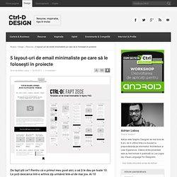 5 layout-uri de email minimaliste pentru proiecte