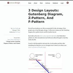 3 Design Layouts: Gutenberg Diagram, Z-Pattern, And F-Pattern
