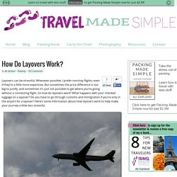 How Do Layovers Work? - Travel Made Simple