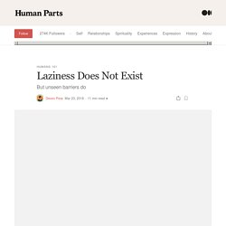 Laziness Does Not Exist