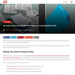 Too Lazy to Skim? Get The Gist With These Top 3 Summarization Tools