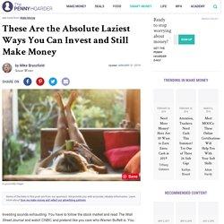 6 Lazy Ways to Invest (and Still Make Money)