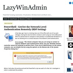 LazyWinAdmin: PowerShell - Get/Set the Network Level Authentication Remotely (RDP Setting)