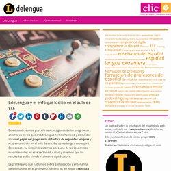 LdeLengua y el enfoque lúdico en el aula de ELE