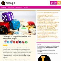 LdeLengua 86 y la gamificación en el aula de segundas lenguas