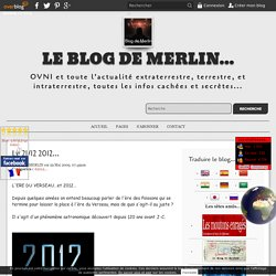 Le 21/12 2012... - Le blog de MERLIN