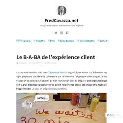 Le B-A-BA de l'expérience client