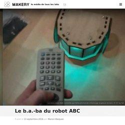 Le b.a.-ba du robot ABC