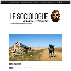 Le BackpackerLe Sociologue