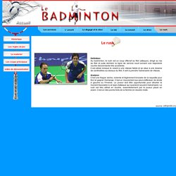 Le badminton - Le rush au badminton