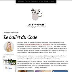 Le ballet du Code – Les Bricodeurs