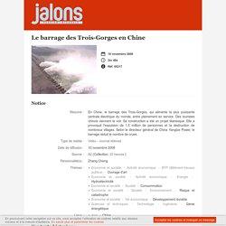 Le barrage des Trois-Gorges en Chine