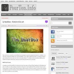 Le beatbox : histoire d'un art